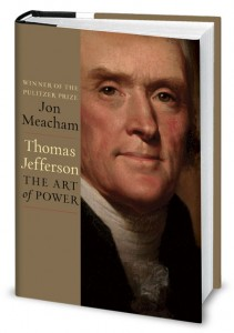 a review of the life and works of thomas jefferson in the book thomas jefferson the art of power by  The religious views of thomas jefferson diverged widely but jefferson did not make these works public, acknowledging the life and morals of jesus power, and.